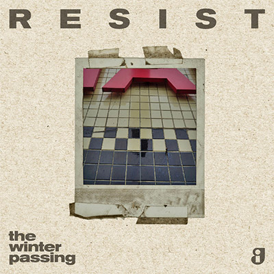 Album art for Resist by The Winter Passing